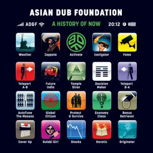Asian Dub Foundation - A History Of Now (2011)