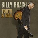 COOKCD580 Billy Bragg - Tooth & Nail Physical Only
