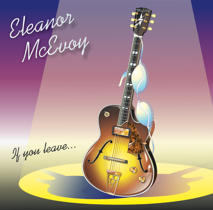 Eleanor McEvoy If I Leave