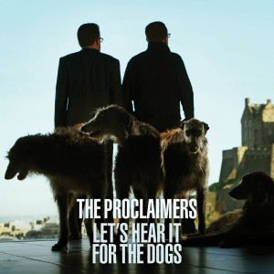 The Proclaimers - Let's Hear It For The Dogs COOKCD616 RGB