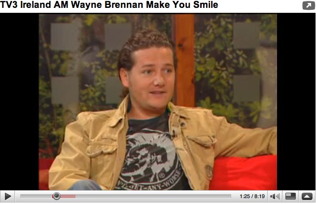 YouTube - TV3 Ireland AM Wayne Brennan Make You Smile